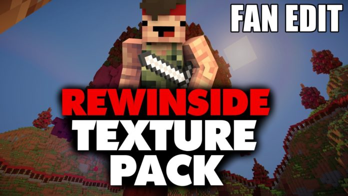 Rewinside Texture Pack for Minecraft
